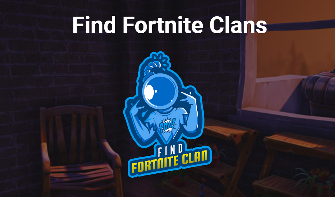 Find Fortnite Clan – A Directory of Top Fortnite Clans